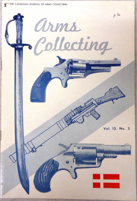 The Canadian Journal of Arms Collecting Vol. 12 No. 3 August 1974