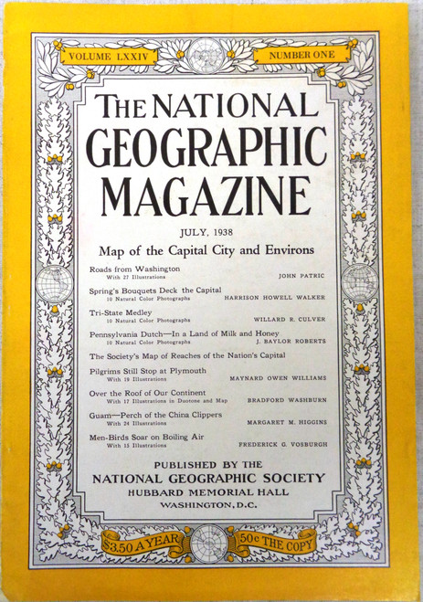 The National Geographic Magazine Volume 74 Number 1 July 1938