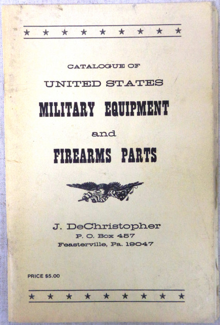J. DeChristopher Catalogue of United States Military Equipment and Firearms Parts