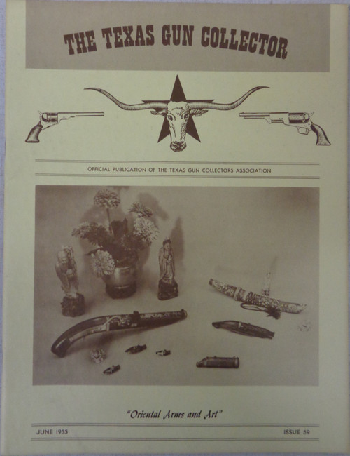The Texas Gun Collector Issue No. 59 June 1955