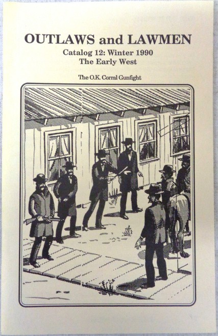 The Early West Catalog 12 Winter 1990 - Outlaws and Lawmen