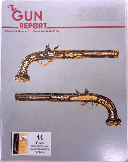 The Gun Report Vol. 45 No. 7 December 1999
