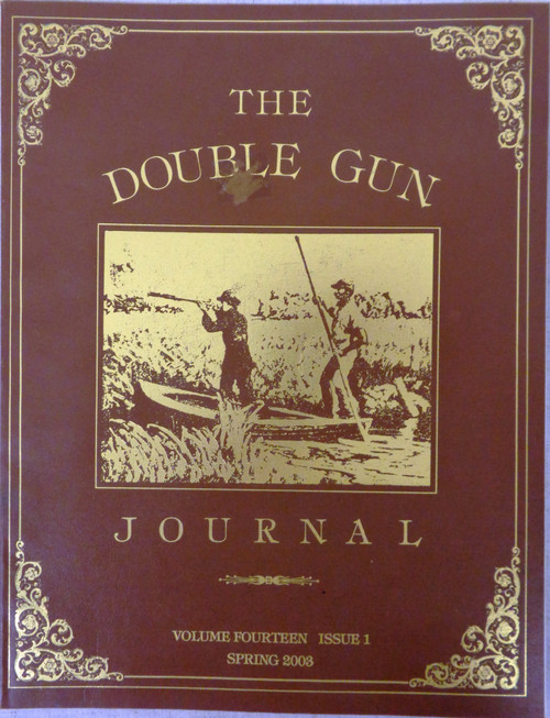 The Double Gun Journal Vol. 14 Issue 1 Spring 2003