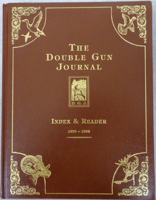 The Double Gun Journal Index & Reader 1990-1996 *SIGNED*