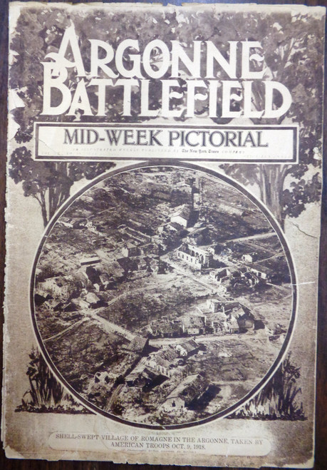 New York Times: Argonne Battlefield Mid-Week Pictorial Vol. IX No. 19 July 10, 1919