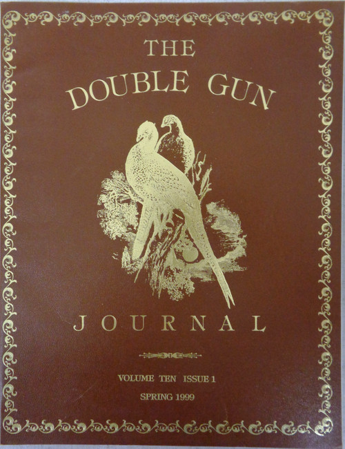 The Double Gun Journal Vol. 10 Issue 1 Spring 1999
