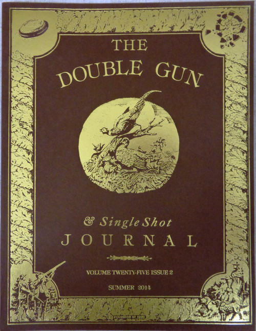 The Double Gun Journal Vol. 25 Issue 2 Summer 2014