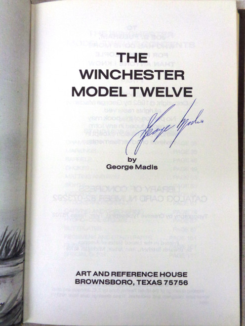 The Winchester Model Twelve by George Madis *SIGNED*