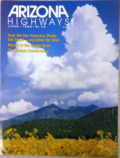 Arizona Highways Vol. 62 No. 6 June 1986
