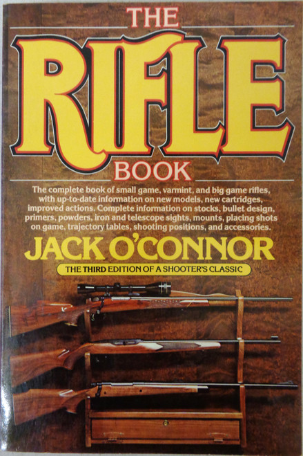 The Rifle Book by Jack O'Connor