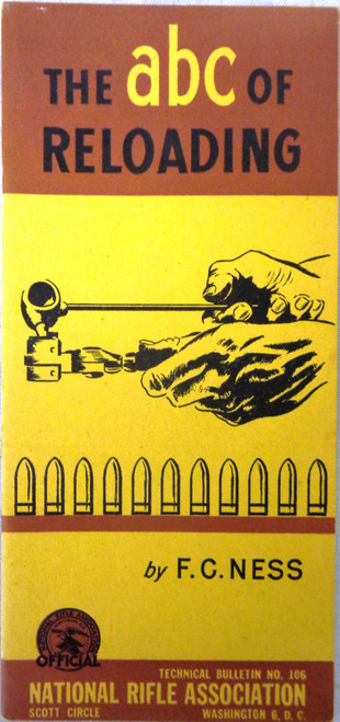 The abc of Reloading by F.C. Ness 1941