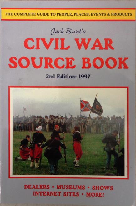 Jack Burd's Civil War Source Book 1997