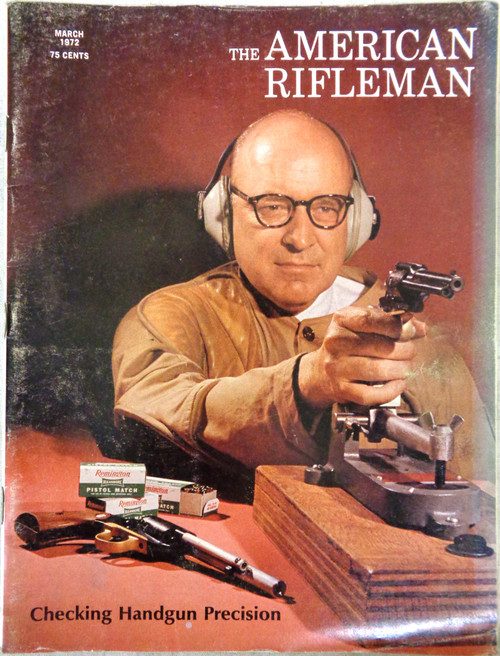 The American Rifleman Magazine 1972 - March