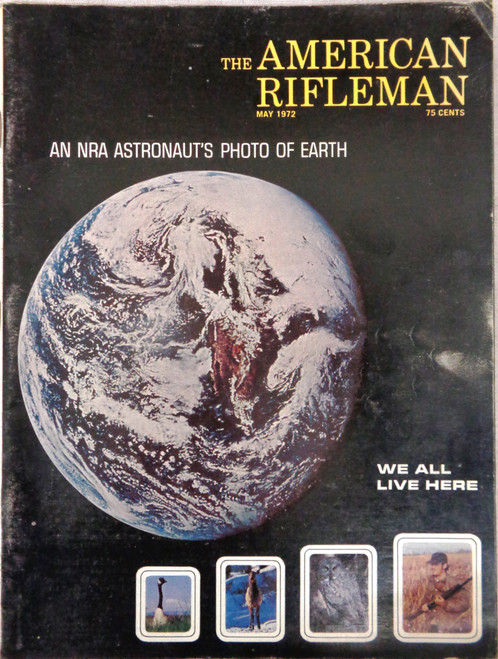The American Rifleman Magazine 1972 - May
