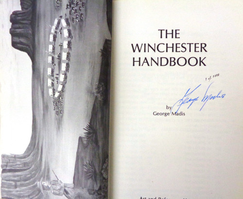 The Winchester Handbook by George Madis *SIGNED*