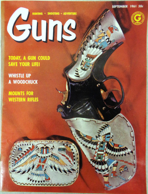 Guns Magazine Vol. 7 No. 9-81 September 1961