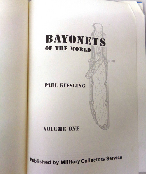 Bayonets of the World Volume One by Paul Kiesling