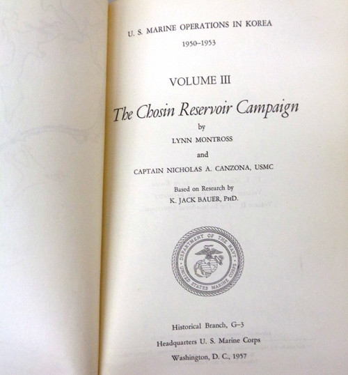 U.S. Marine Operations in Korea 1950 - 1953: Volume III: The Chosin Reservoir Campaign