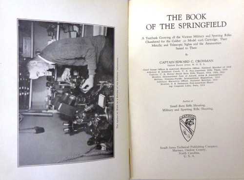 The Book of the Springfield by Captain Edward C. Crossman