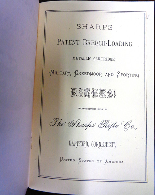 The Sharps Rifle Company Armory 1898 Catalog - reprint