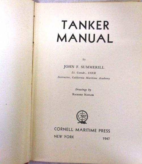 Tanker Manual by John F. Summerill