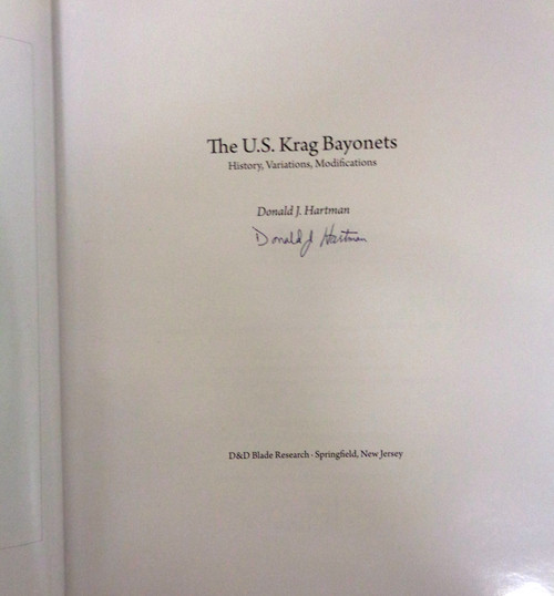 The U.S. Krag Bayonets by Donald J. Hartman *SIGNED*