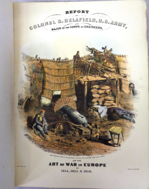 Report on the Art of War in Europe by Colonel R. Delafield 1861