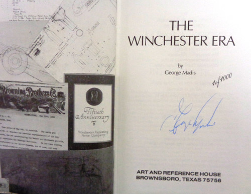 The Winchester Era by George Madis *SIGNED*