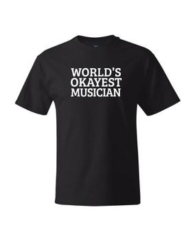 """Black """"World's Okayest Musician"""" Tee"""