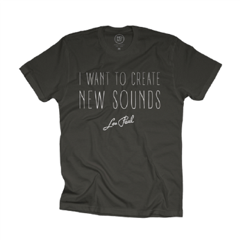 "Les Paul ""I Want To Create New Sounds"" Vintage Black Tee"