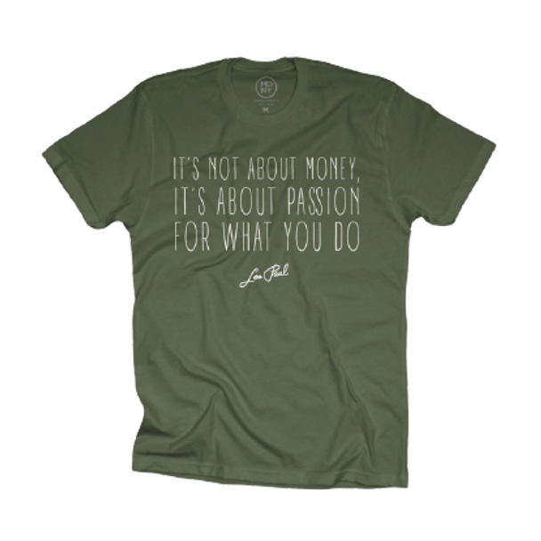 """Les Paul """"It's Not About The Money..."""" Khaki Green Tee"""