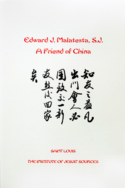 Edward J. Malatesta, S.J.: A Friend of China