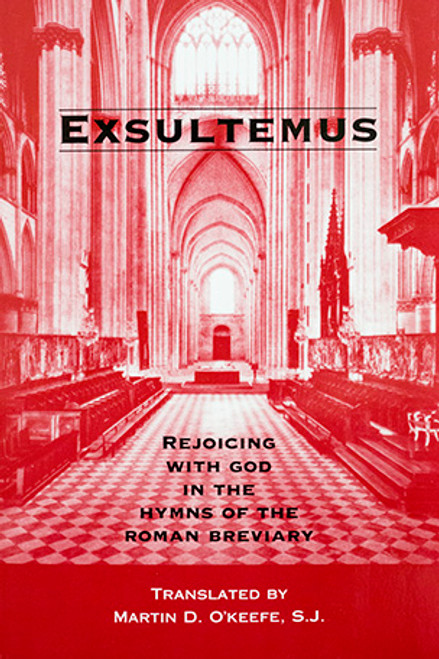 Exsultemus: Rejoicing with God in the Hymns of the Roman Breviary