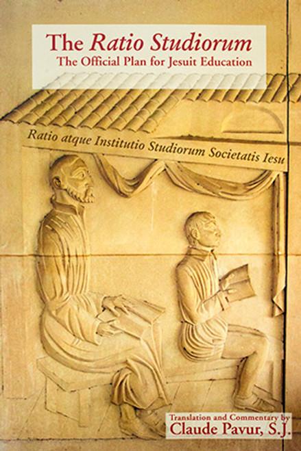 The Ratio Studiorum: The Official Plan for Jesuit Education