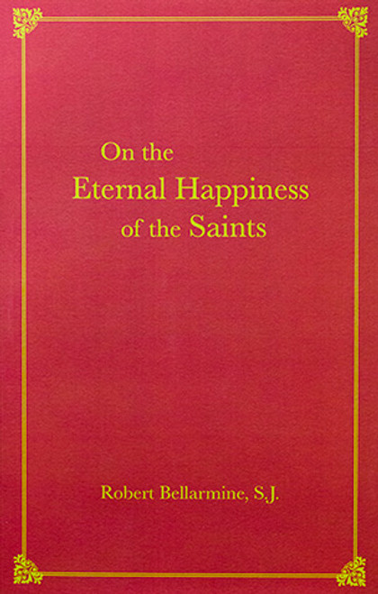 On the Eternal Happiness of the Saints