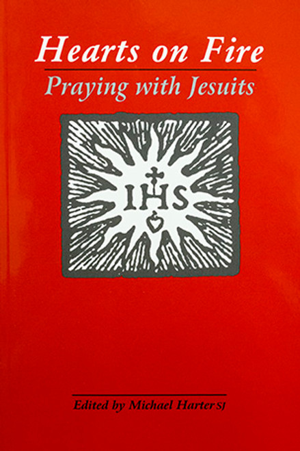 Hearts on Fire: Praying with Jesuits