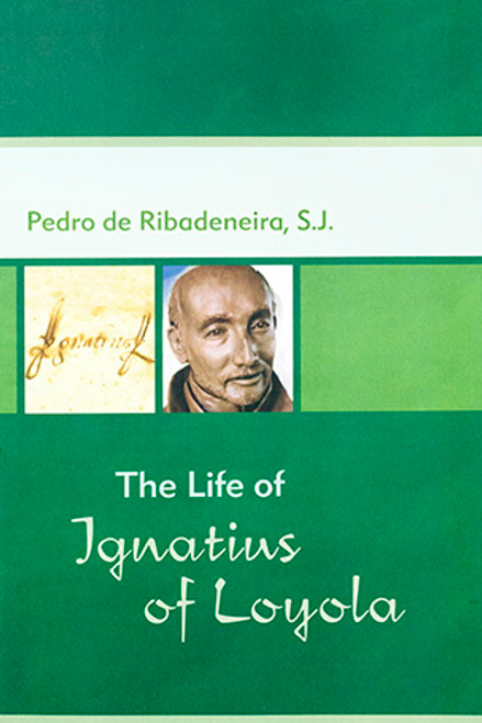 The Life of Ignatius of Loyola