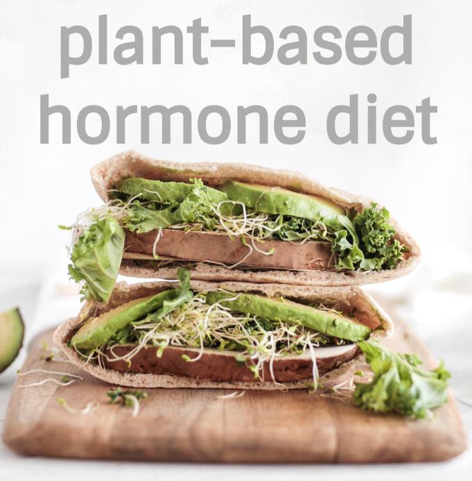 Plant-Based Hormone Diet