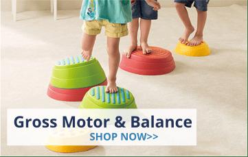 Gross Motor & Balance
