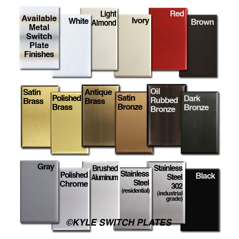 All metal switch plate finishes - brushed, polished, painted
