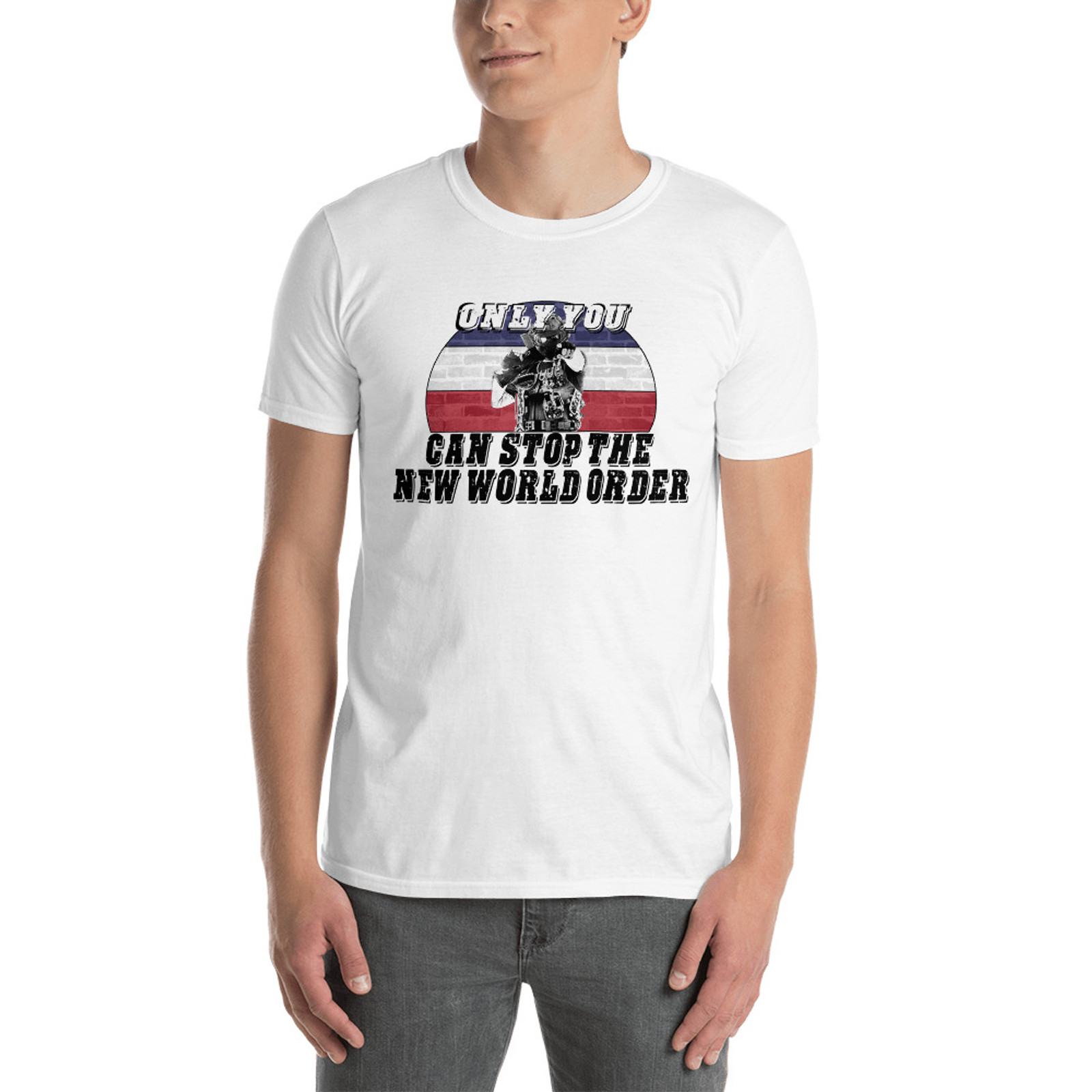 Only You Can Stop The NWO T-Shirt (Light)