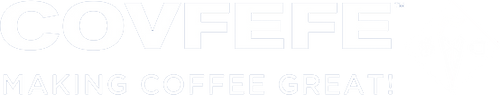 COVFEFE: Making Coffee Great!
