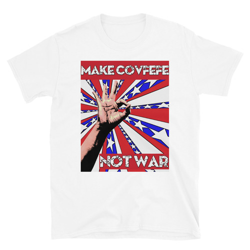 MAKE COVFEFE T-Shirt