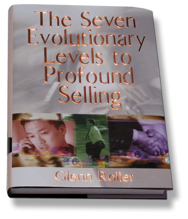 The Seven Evolutionary Levels to Profound Selling
