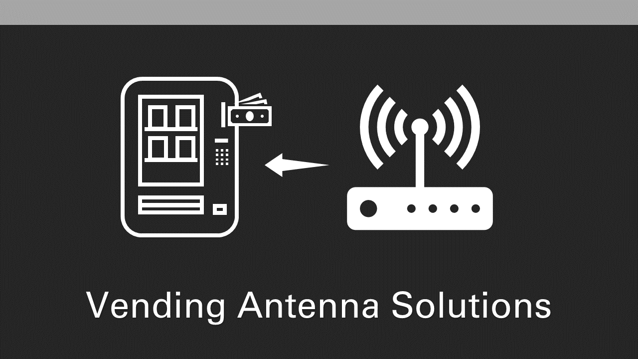 Vending Antenna Solutions