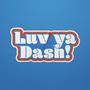 Luv Ya Dash Sticker