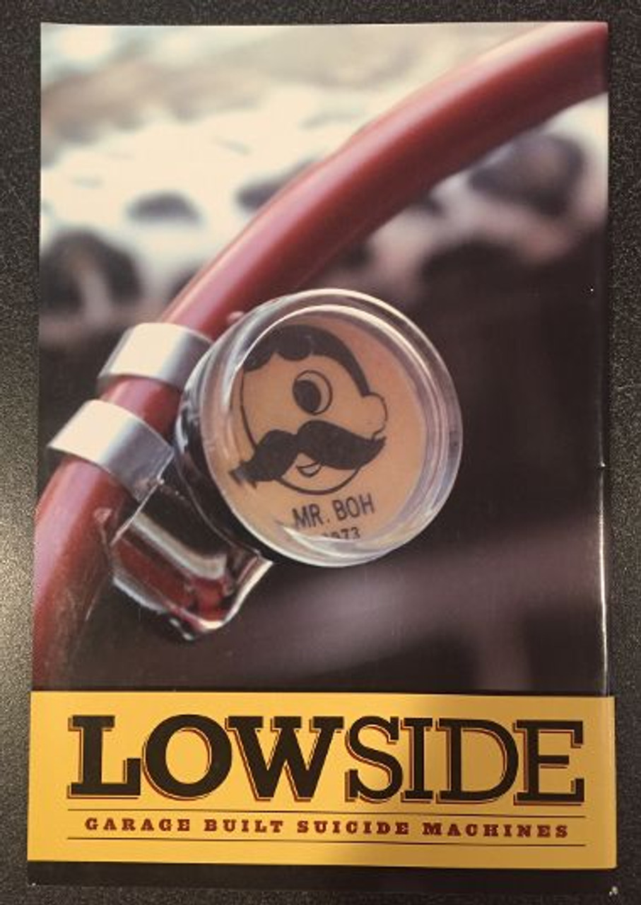 Lowside Magazine March 2010 Issue #1  FIRST ISSUE !!