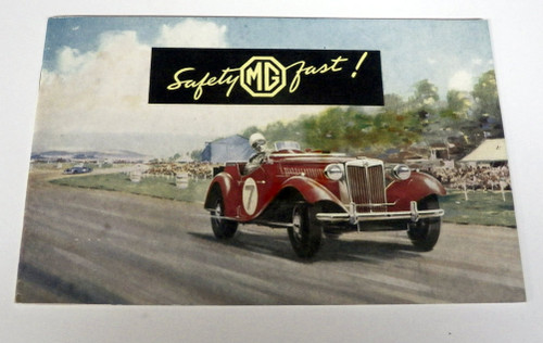 Original  Early 1950's MG Safety First Brochure