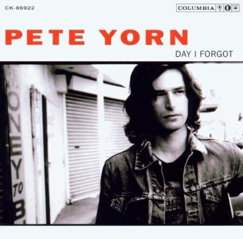 Yorn, Pete - Day I Forgot
