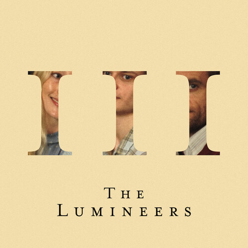 Lumineers - Iii [Explicit Content]
